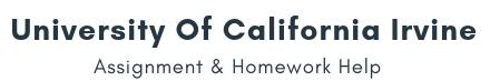 University of California, Irvine Assignment &Homework Help